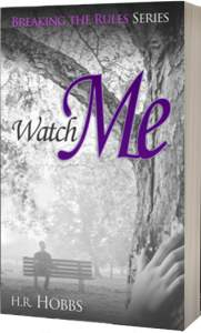 Watch Me - HR Hobbs Book