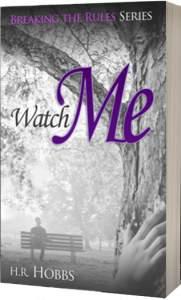 Watch Me - HR Hobbs Book
