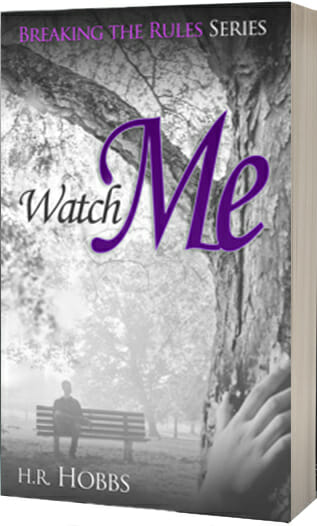 Book 3 is here! Watch Me is Now Available!!