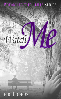 Watch Me - HR Hobbs